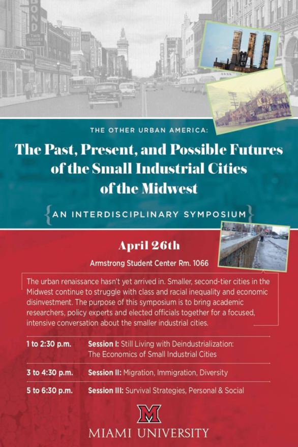 """Poster for """"The Past, Present, and Possible Futures of the Small Industrial Cities of the Midwest"""" April 26 symposium"""