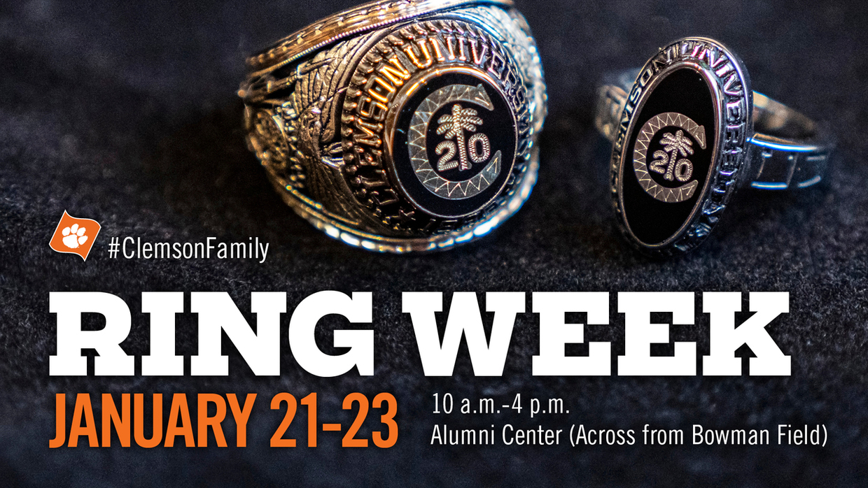 Ring Week January 21-23 10am - 4pm Alumni Center (Across from Bowman Field) #ClemsonFamily