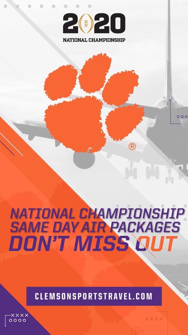 2020 National Championship. National Championship Same Day Air Packages. Don't Miss Out! Clemsonsportstravel.com