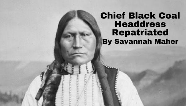 Chief Black Coal Headdress Repatriated