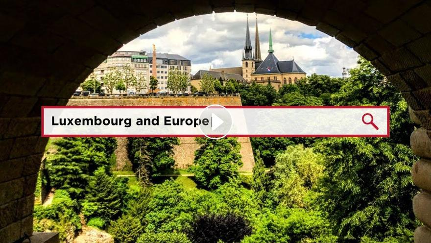 Luxembourg and Europe, play video