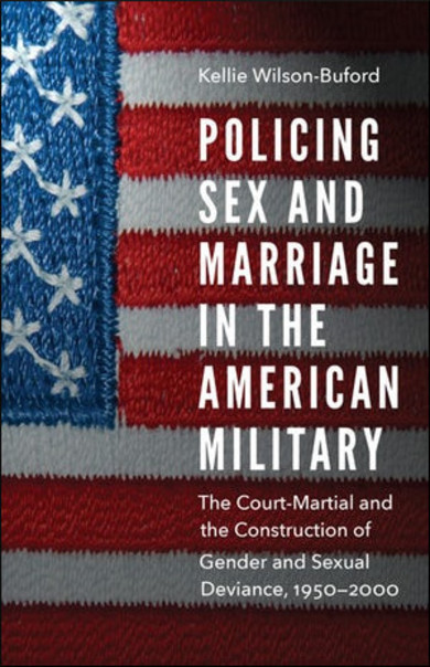 Policing Sex and Marriage in the American Military cover image