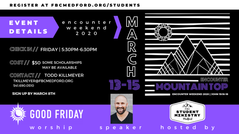 Click here to register for Student Encounter Weekend 2020