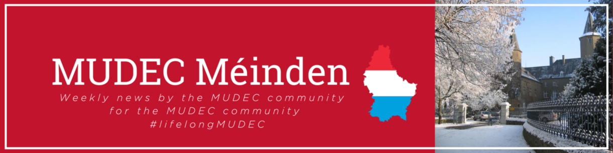 MUDEC Méinden-Weekly news from the MUDEC community for the MUDEC community-#lifelongMUDEC