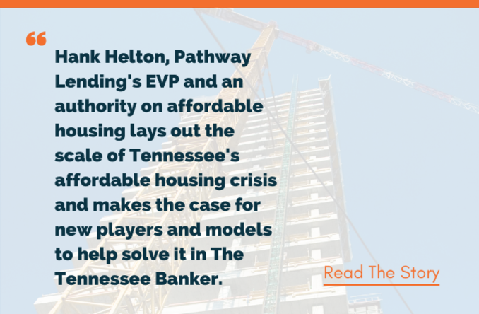 The Tennessee Banker Nov/Dec 2019: The Case For Affordable Housing