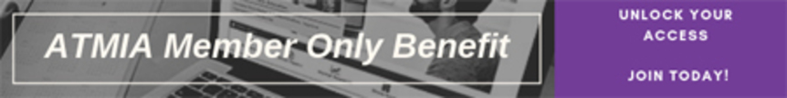 ATMIA Member Only Benefit