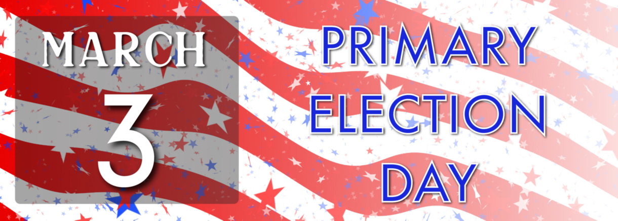 March 3 Primary Election Day
