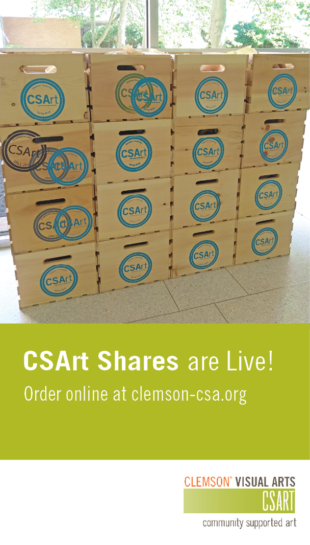 CSArt Shares Go Live! F, Feb 14 order online at clemson-csa-.org. Clemson Visual Arts. SCART. Community supported art.