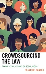 Crowdsourcing the Law: Trying Sexual Assault on Social Media