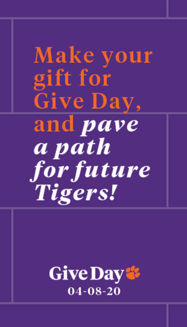 Make your gift for Give Day and pave the path for future Tigers! Give Day. 04-08-20