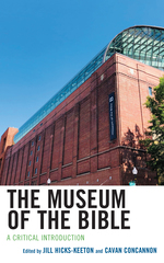 The Museum of the Bible: A Critical Introduction
