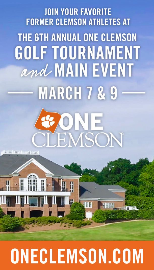 Join your favorite former Clemson athletes at teh 6th annual One Clemson Golf Tournament and Main Event. March 7 and 9. ONE Clemson. Oneclemson.com