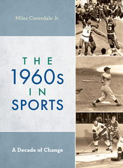 The 1960s in Sports: A Decade of Change