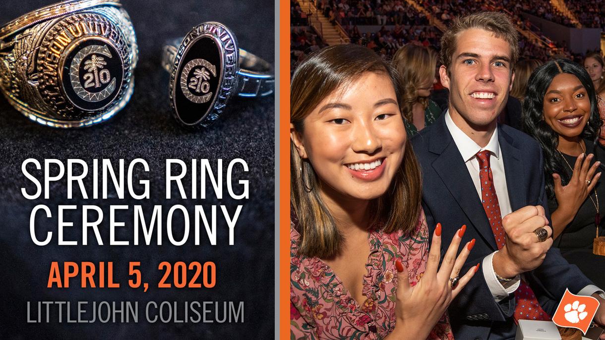 Spring Ring Ceremony April 5, 2020 Littlejohn Coliseum