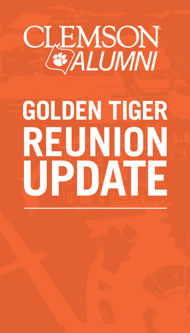 Clemson Alumni Golden Tiger Reunion Update