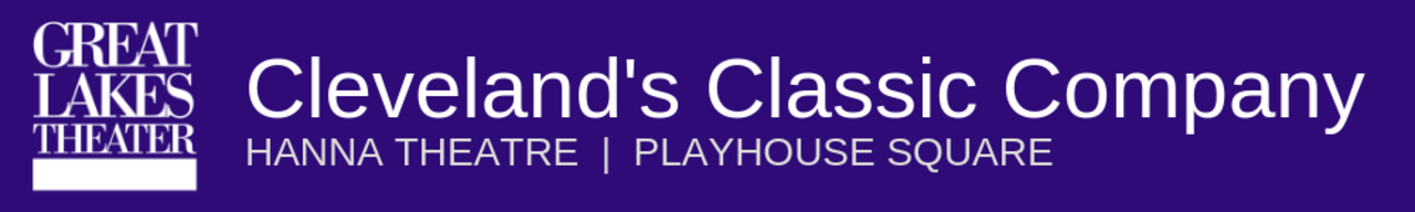 Great Lakes Theater - Cleveland's Classic Company at the Hanna Theater, Playhouse Square