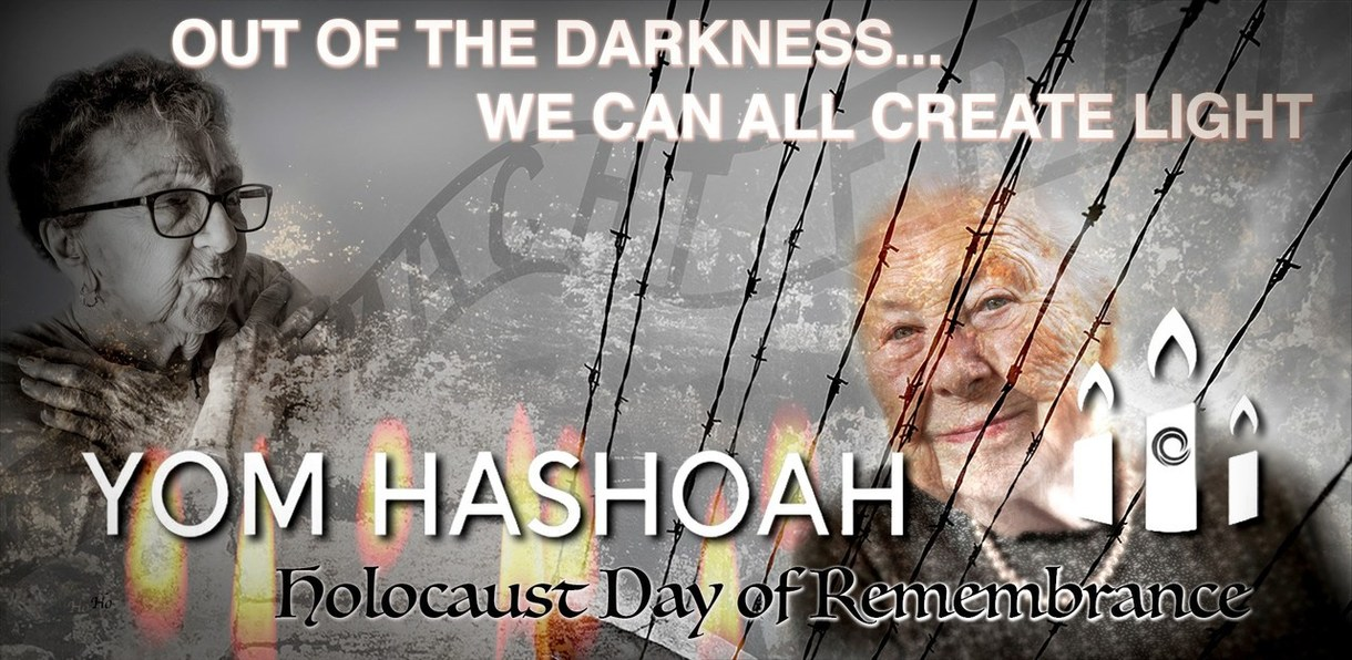 Out of the Darkness...We can all create light. Yom HaShoah Holocaust Day of Remembrance
