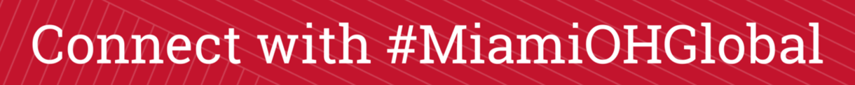 Connect with #MiamiOHGlobal