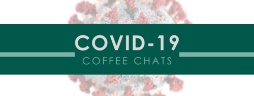 COVID Coffee Chat