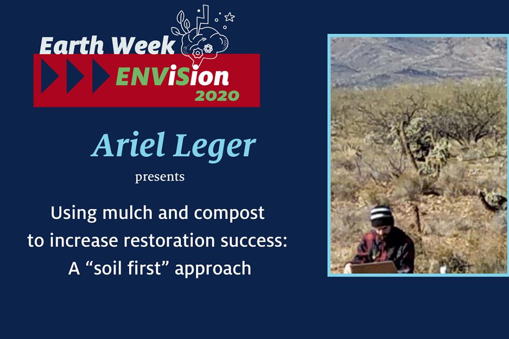 Restoring Arizona's Drylands: Ariel Leger