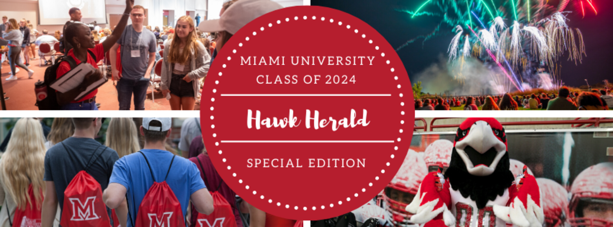 Miami University Class of 2024 - Hawk Herald - Special Edition