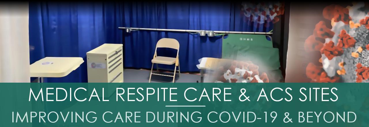 Medical Respite Care & ACS Sites Brief