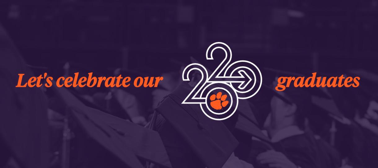 Let's celebrate our 2020 graduates