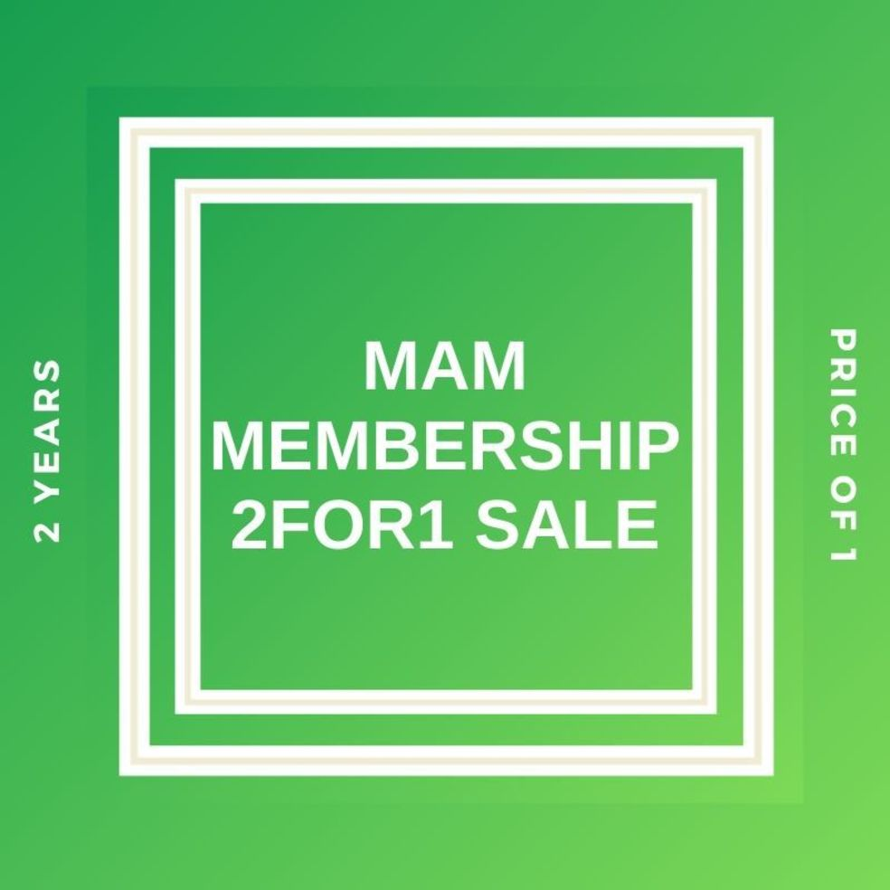 MAM 2 for 1 membership offer