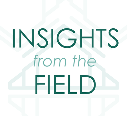 Insights From the Field