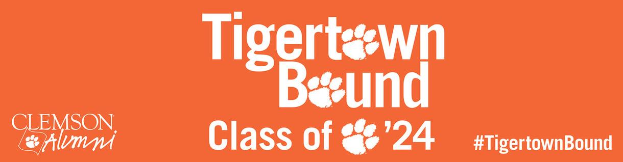 TigerTown Bound Class of '24 Clemson Alumni - #TigerTownBound