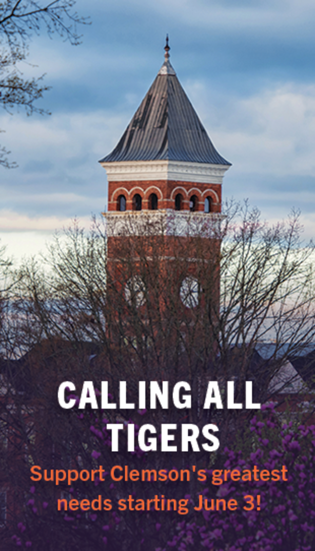 Calling All Tigers. Support Clemson's greatest needs starting June 3!