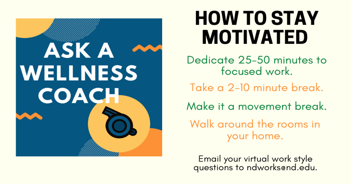 Stay motivated in your work with these suggestions: work for 50 minutes and take a break for 10.