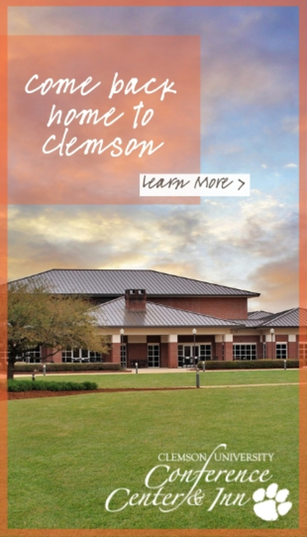 Coma back home to Clemson. Learn More. Clemson University Conference Center and Inn.