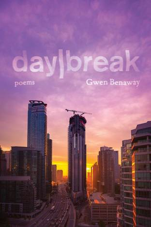 day/break by Gwen Benaway