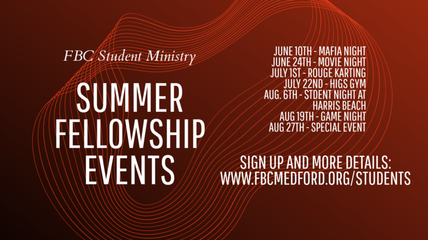 Student Ministry Summer Fellowship Nights