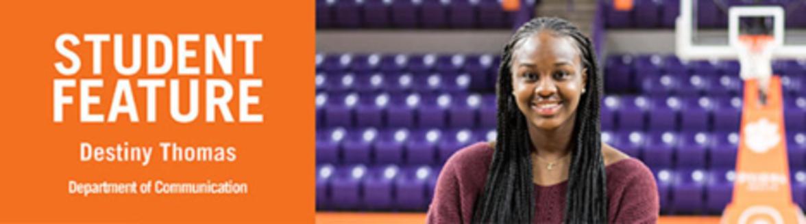 Destiny Thomas - CBSHS Student Feature