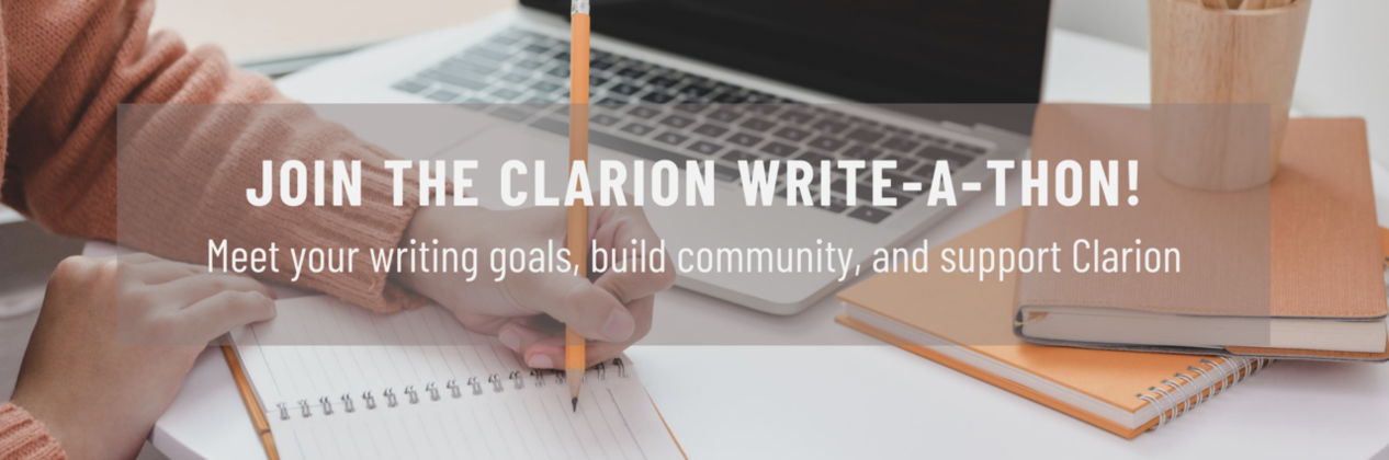 Join the Clarion Write-a-thon!