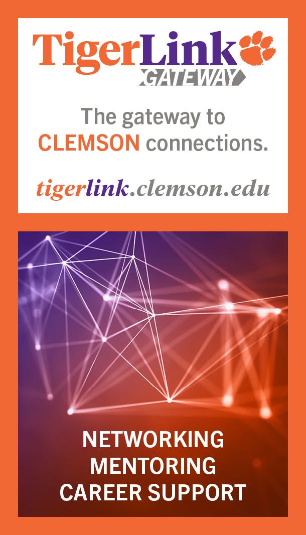 TigerLink Gateway, The Gateway to Clemson Connections tigerlink.clemson.edu Networking, Mentoring, Career Support