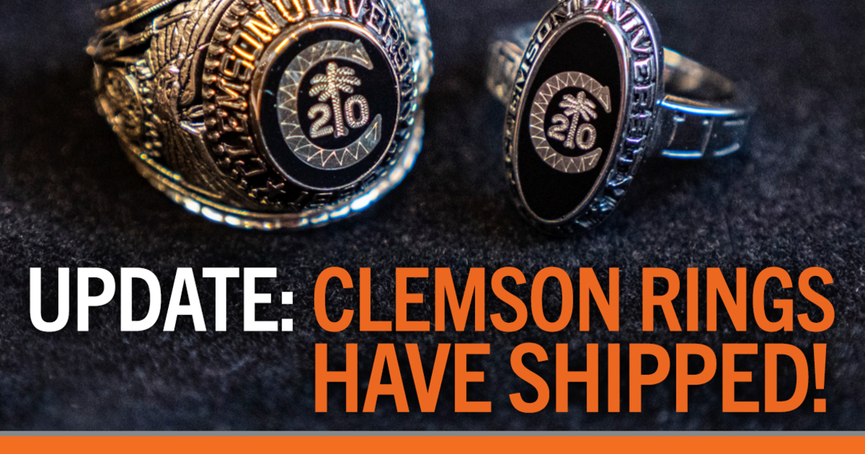 Update: Clemson Rings Have Shipped