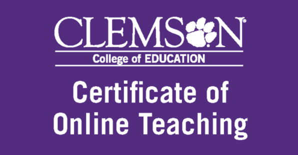 Clemson College of Education Certificate of Online Teaching