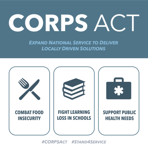 CORPS Act - Expand National Service to Deliver Locally Driven Solutions. Combat Food Insecurity. Fight Learning Loss in Schools. Support Public Health Needs. #CORPSAct #Stand4Service