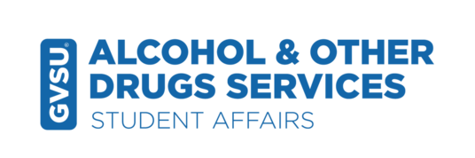 GVSU Alcohol & Other Drugs Services Student Affairs