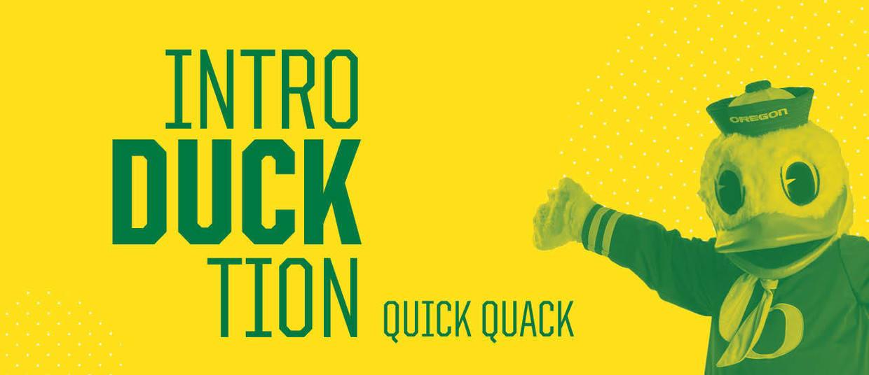 IntroDUCKtion Quick Quack