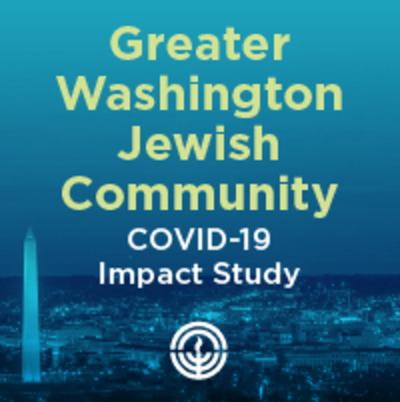 Greater Washington Jewish Community COVID-19 Impact Survey