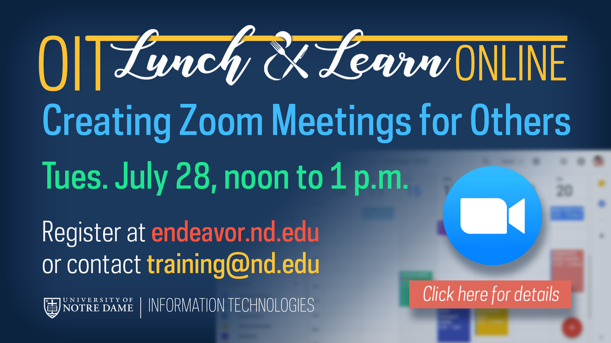 Graphic that says to click for more information on an online O-I-T Lunch and Learn to be held on Tues., July 28, from noon to 1 p.m.