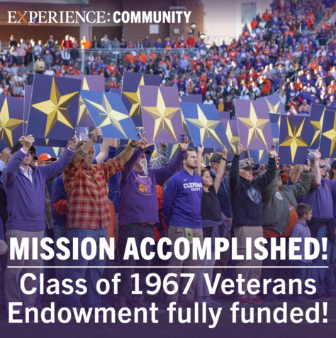 Experience Clemson, Mission Accomplished! Class of 1967 Veterans Endowment Fully Funded!