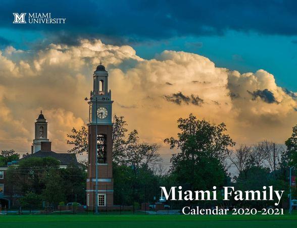 Miami University. Miami Family Calendar 2020-2021
