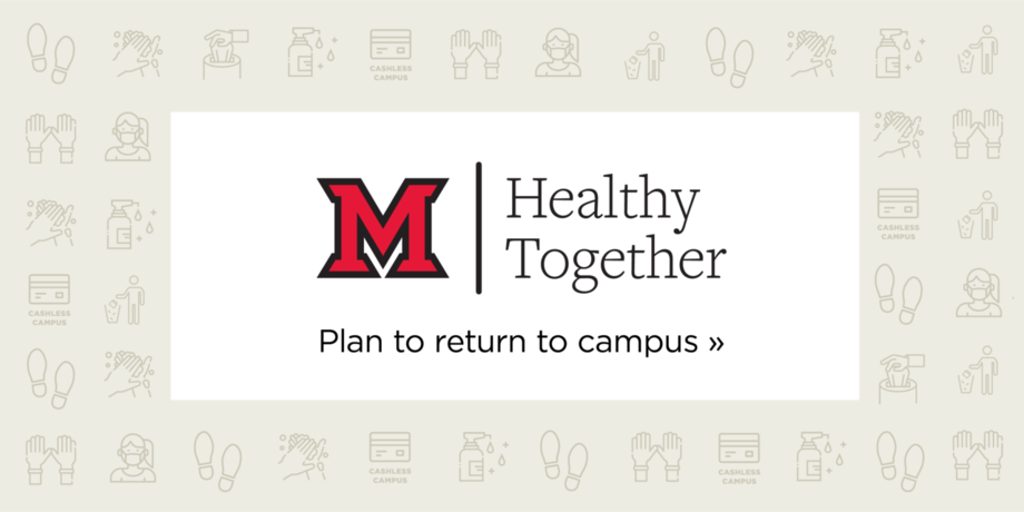 Healthy Together. Plan to return to campus