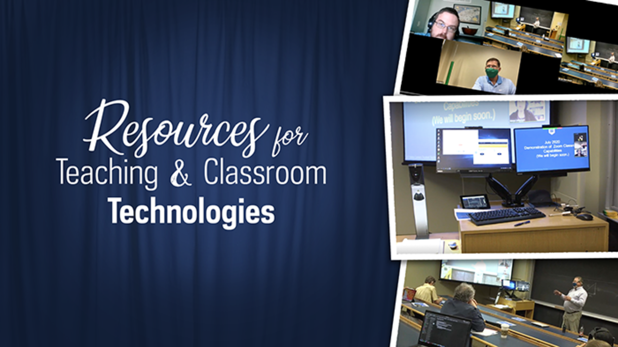Graphic of classrooms and computers and this text: Resources for Teaching & Classroom Technologies