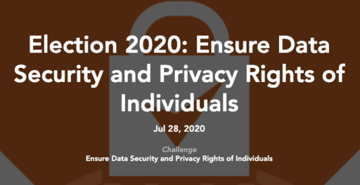 Election 2020 Ensure Data Security and Privacy Rights of Individuals